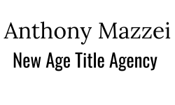 Anthony Mazzei New Age Title Agency, LLC